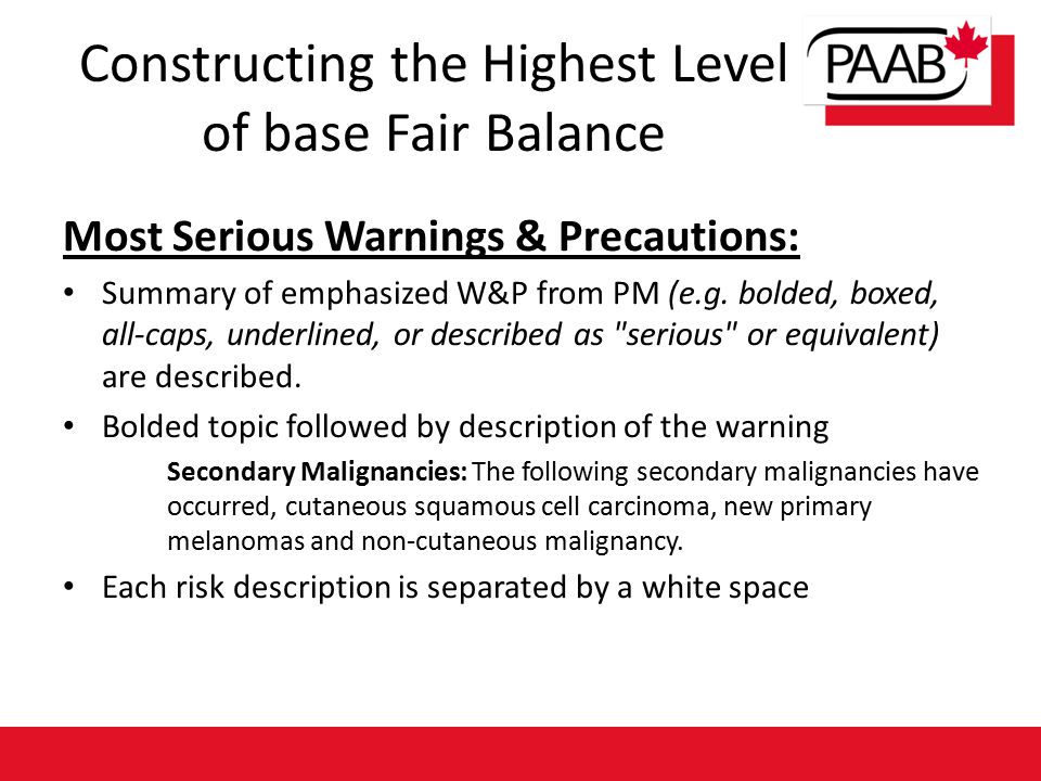 Most Serious Warnings & Precautions: Summary of emphasized W&P from PM (e.g. bolded, boxed, all-caps, underlined, or described as