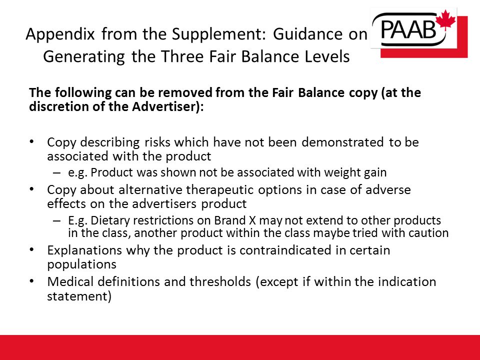 The following can be removed from the Fair Balance copy (at the discretion of the Advertiser): Copy describing risks which have not been demonstrated to be associated with the product – e.g.