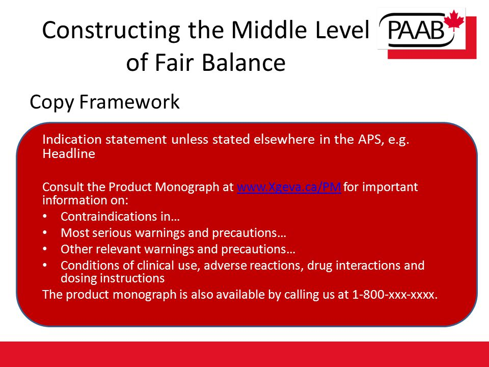 Constructing the Middle Level of Fair Balance Copy Framework Indication statement unless stated elsewhere in the APS, e.g.