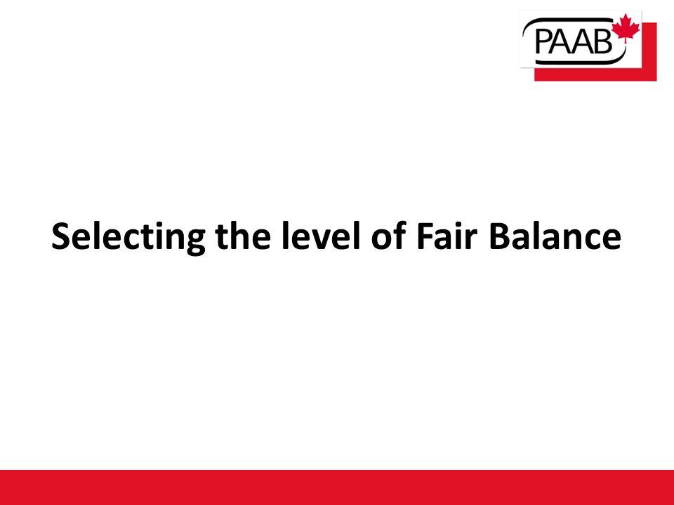 Selecting the level of Fair Balance