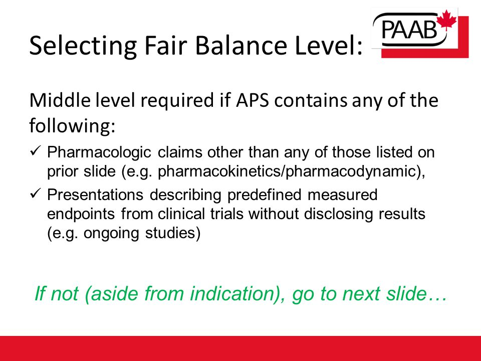 Middle level required if APS contains any of the following: Pharmacologic claims other than any of those listed on prior slide (e.g.