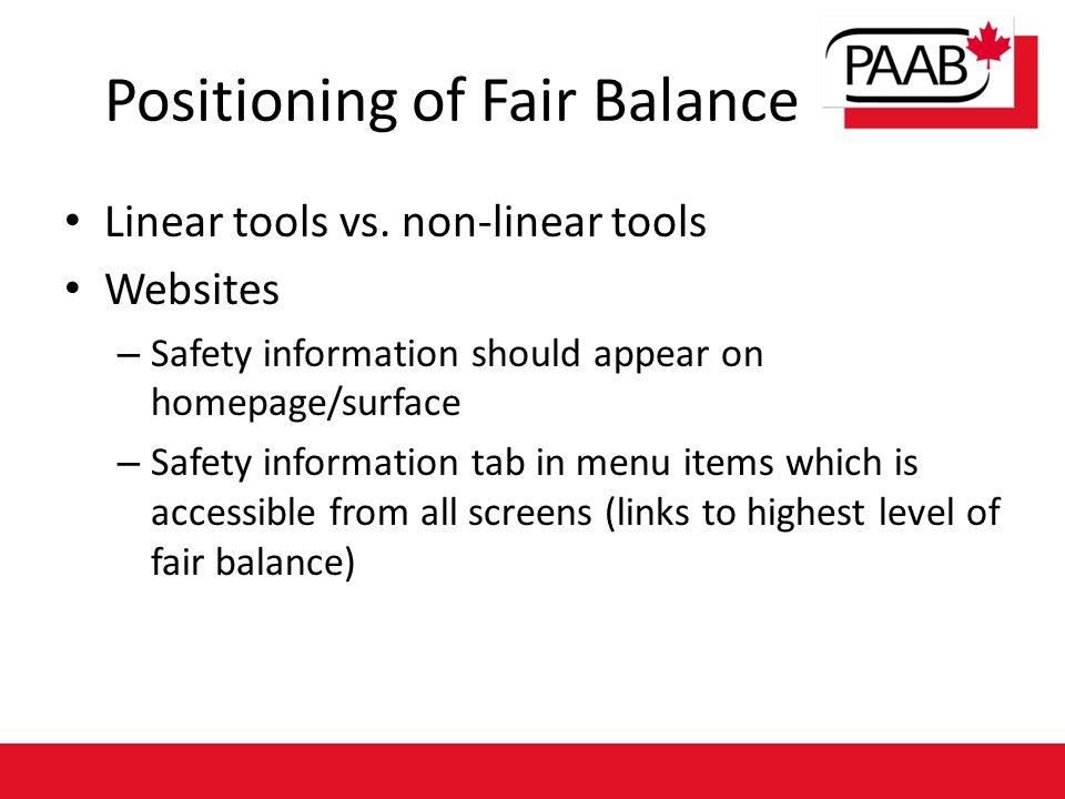 Positioning of Fair Balance Linear tools vs.
