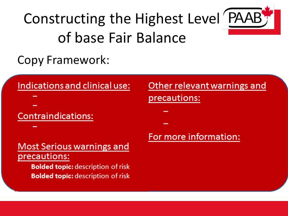 Constructing the Highest Level of base Fair Balance Copy Framework: