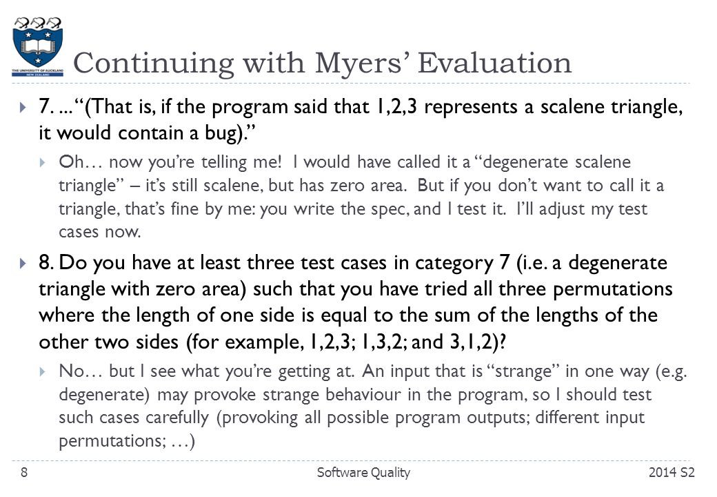 Continuing with Myers' Evaluation  7....