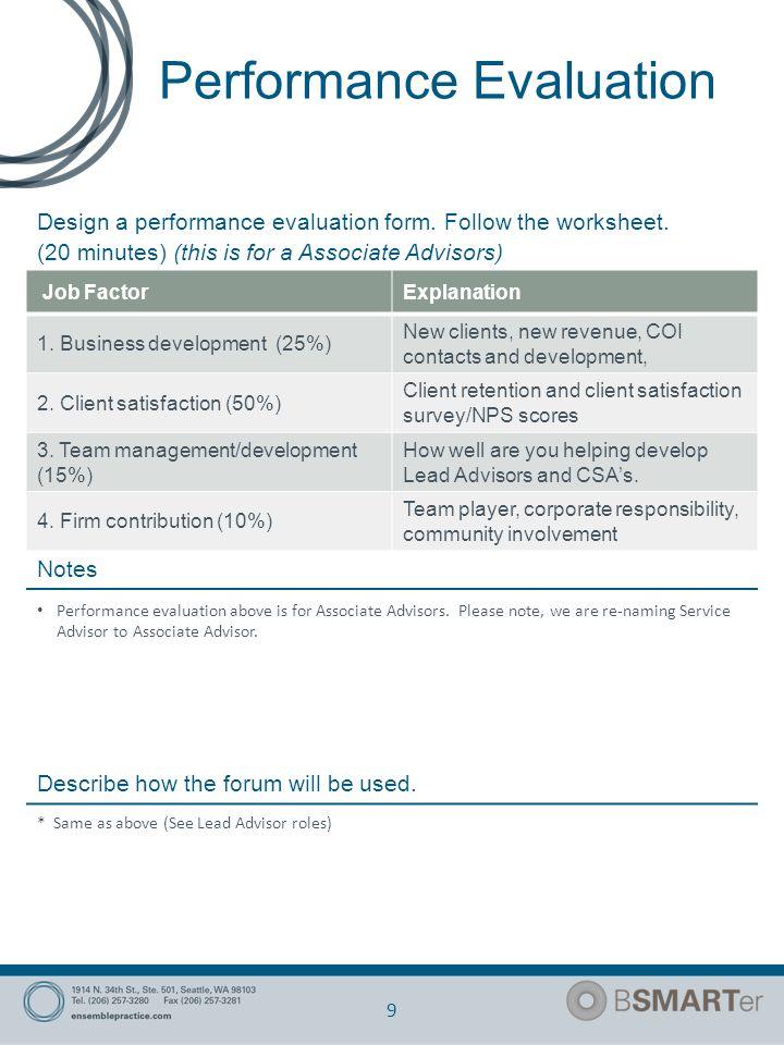 Performance Evaluation 9 Design a performance evaluation form.