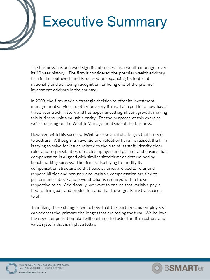 Executive Summary The business has achieved significant success as a wealth manager over its 19 year history.