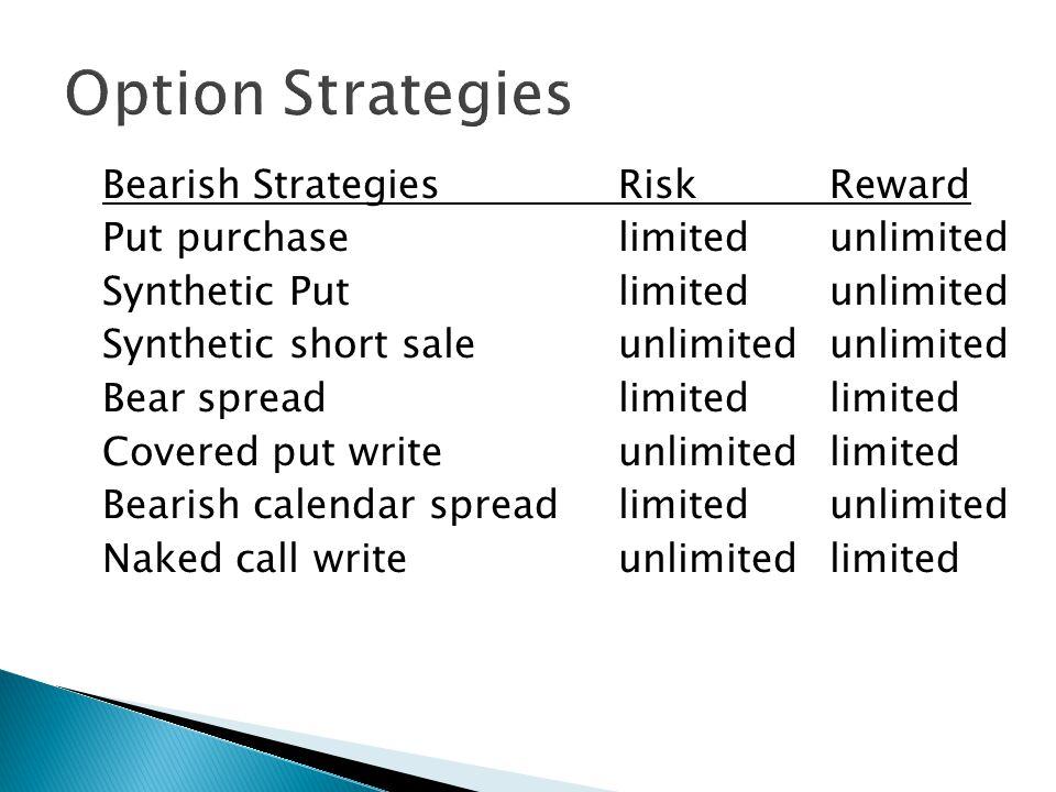 Long Stock Short Call Short Put example Price = 51buy 100 shares Jan50C = 5sell 1 call Jan50P = 4sell 1 put Max Profit = Premium + S - P = 9 + 50 - 51 = 8 BE = (P+S-Prem)/2 = 46