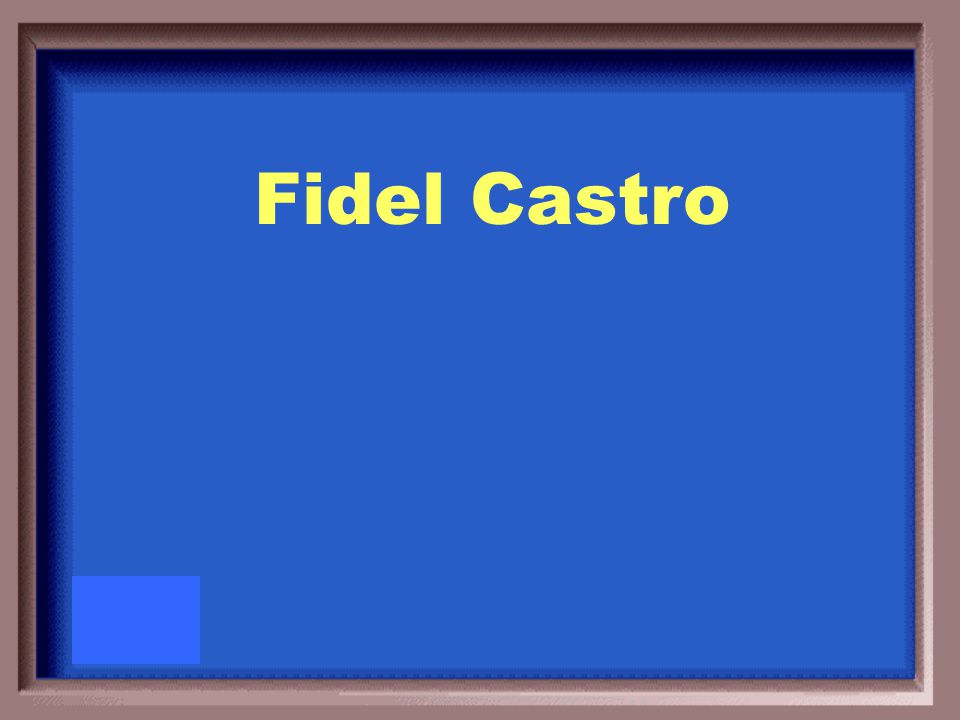 Who was the Communist dictator of Cuba during the Cold War