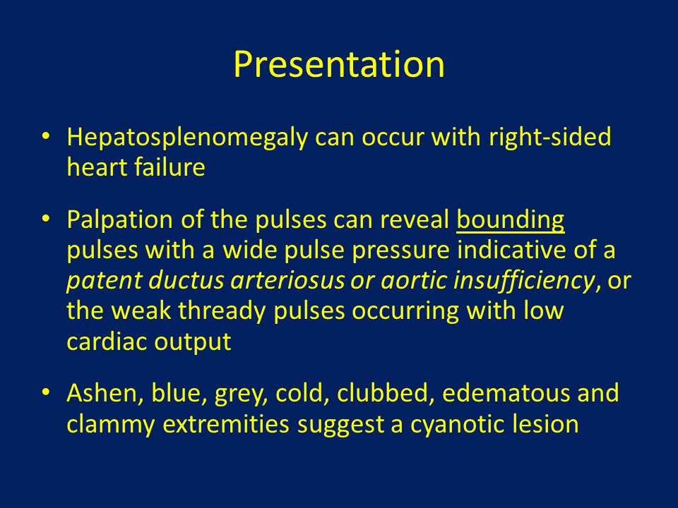 Presentation Because specific cardiac defects are associated with chromosomal abnormalities, abnormal facies, or skin lesions can be a clue to underlying congenital heart disease