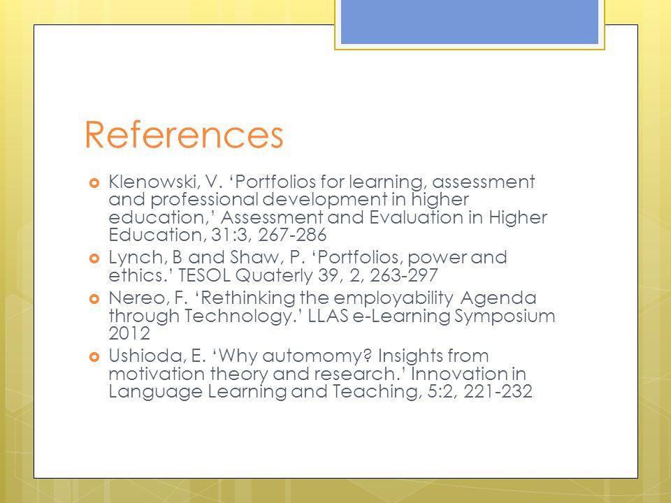 References  Klenowski, V.