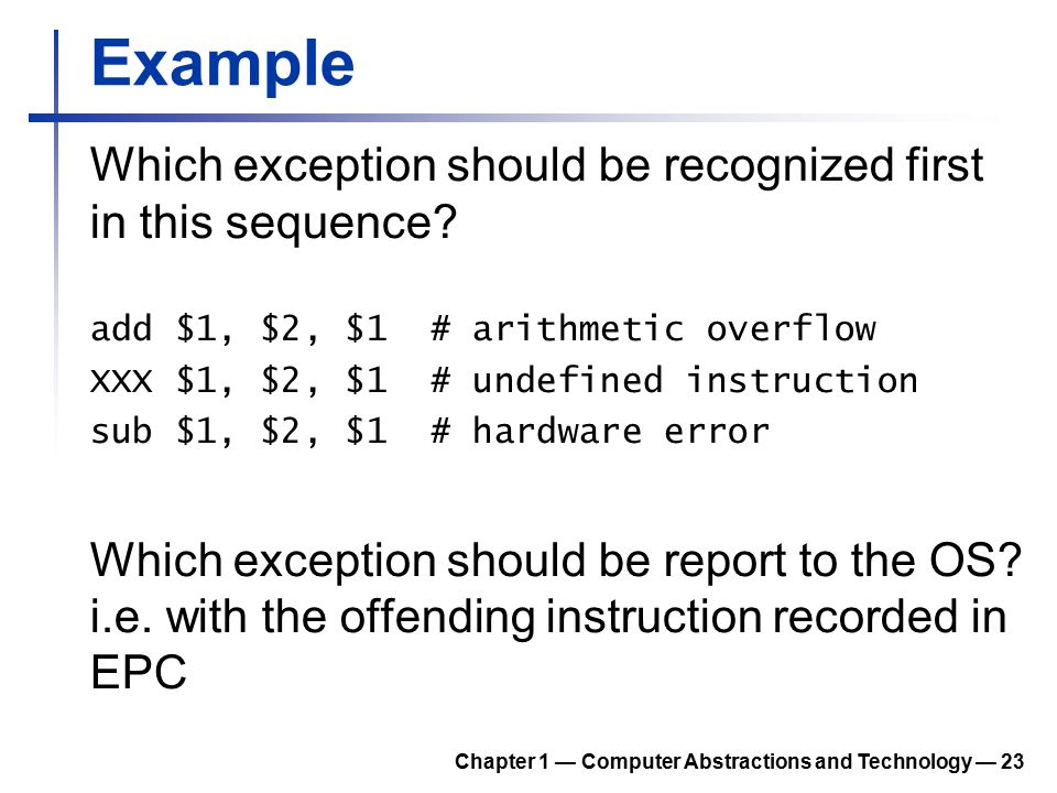 Example Which exception should be recognized first in this sequence.