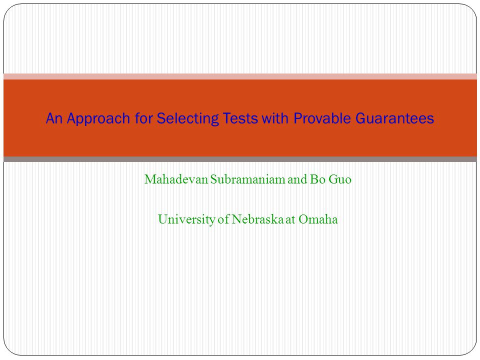 Salient Aspects 11/30/2012 Regression test selection for test descriptions with rich data types.