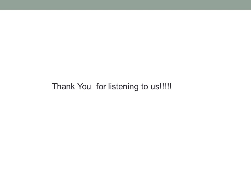 Thank You for listening to us!!!!!