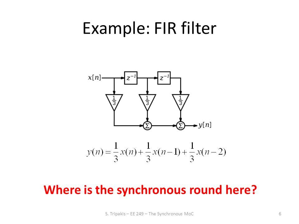Lustre The FIR filter in Lustre: 37 node fir (x : real) returns (y : real); var s1, s2 : real; let y = x/3 + s1/3 + s2/3; s2 = 0 -> pre s1; s1 = 0 -> pre x; tel What has changed.