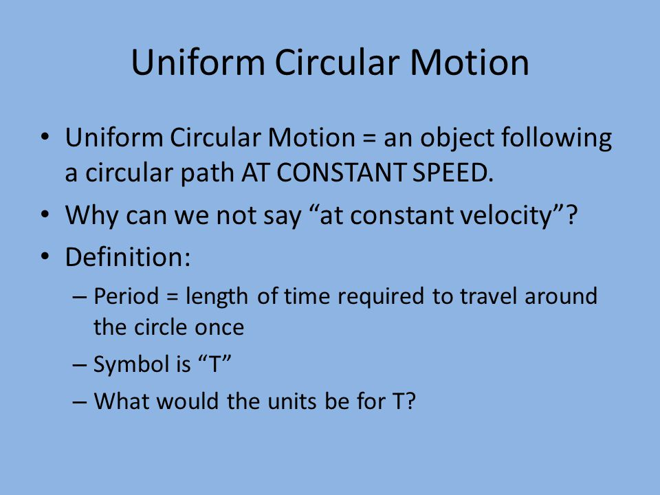 UCM continued What is the formula for the circumference of a circle.