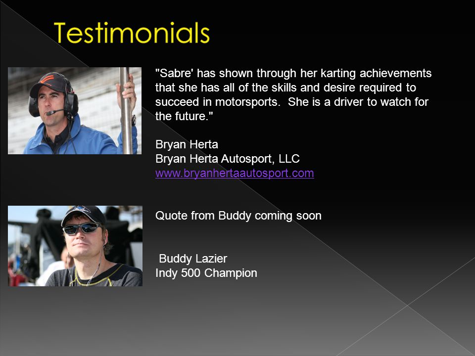 Sabre has shown through her karting achievements that she has all of the skills and desire required to succeed in motorsports.