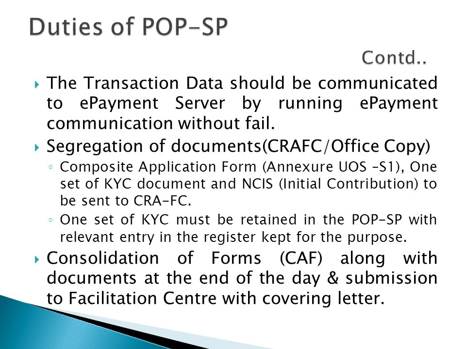  The Transaction Data should be communicated to ePayment Server by running ePayment communication without fail.  Segregation of documents(CRAFC/Offi