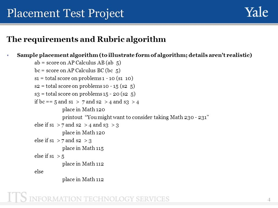 Placement Test Project Design of Placement Test Design a Rule Engine which will fit to generic Placement Test.