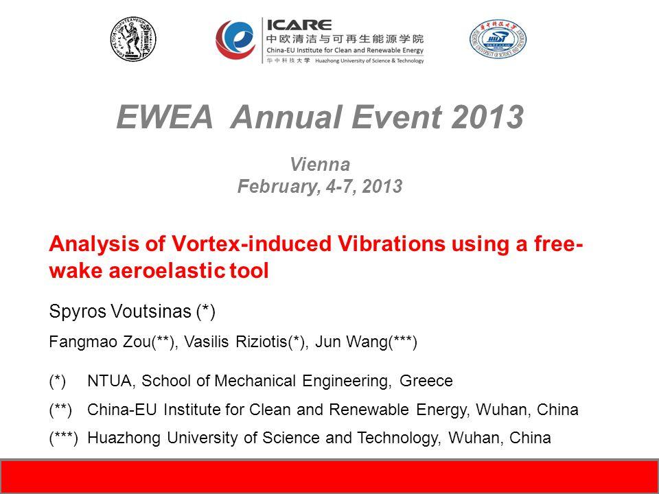 Analysis of Vortex-induced Vibrations using a free- wake aeroelastic tool Spyros Voutsinas (*) Fangmao Zou(**), Vasilis Riziotis(*), Jun Wang(***) (*)