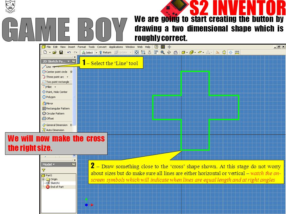 S2 INVENTOR We are going to start creating the button by drawing a two dimensional shape which is roughly correct.
