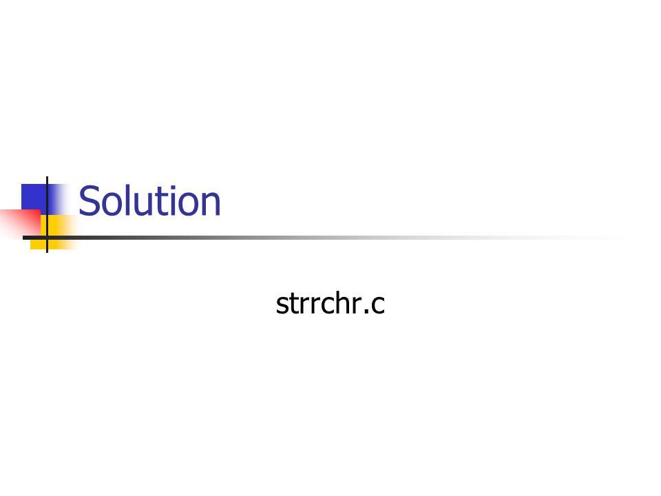 Solution strrchr.c
