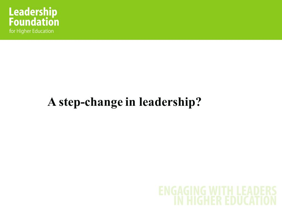 A step-change in leadership