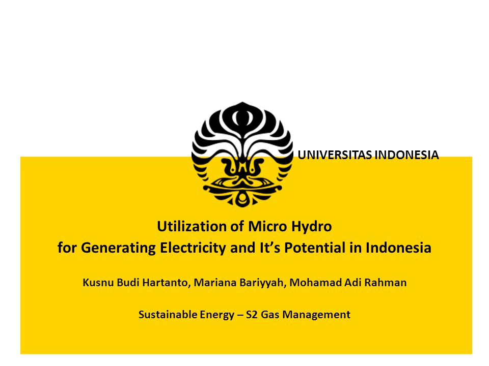 Sustainable Energy – S2 Gas Management How to Plan for Micro Hydro System 2.