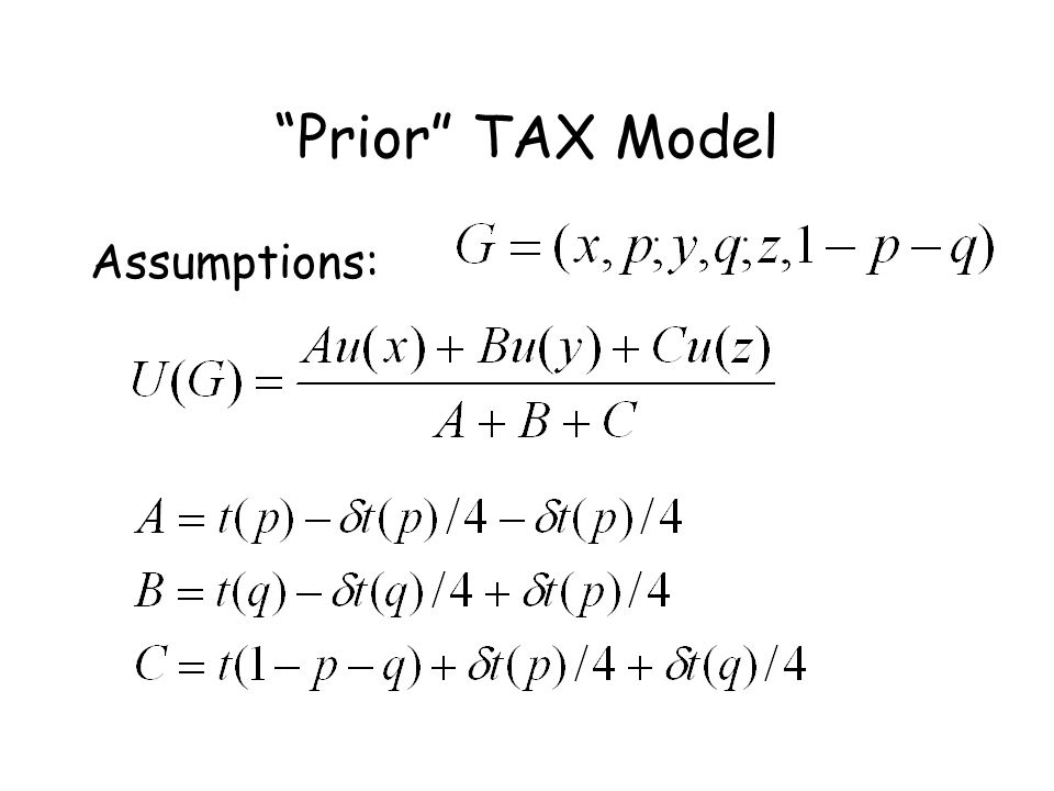 Prior TAX Model Assumptions: