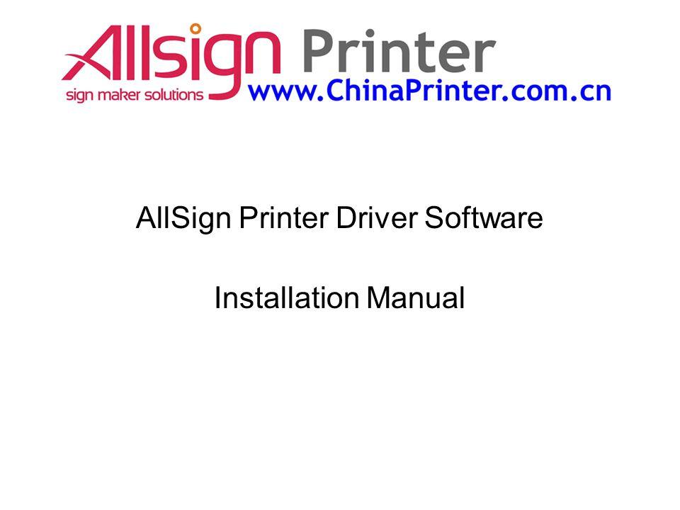 AllSign Printer Driver Software Installation Manual