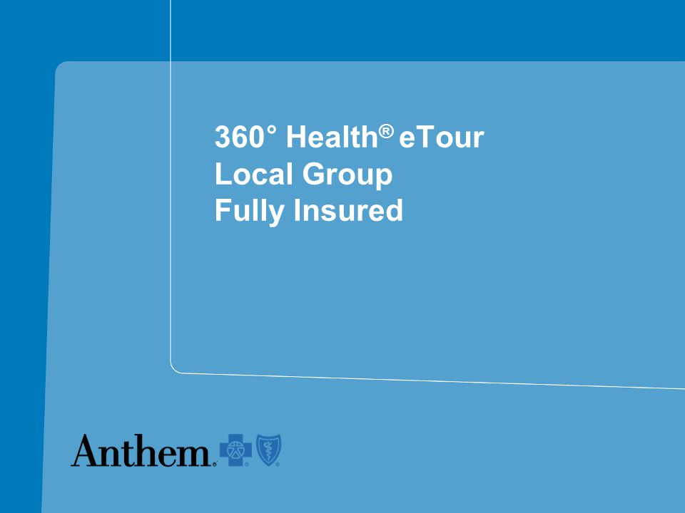 360 ° Health ® eTour Local Group Fully Insured