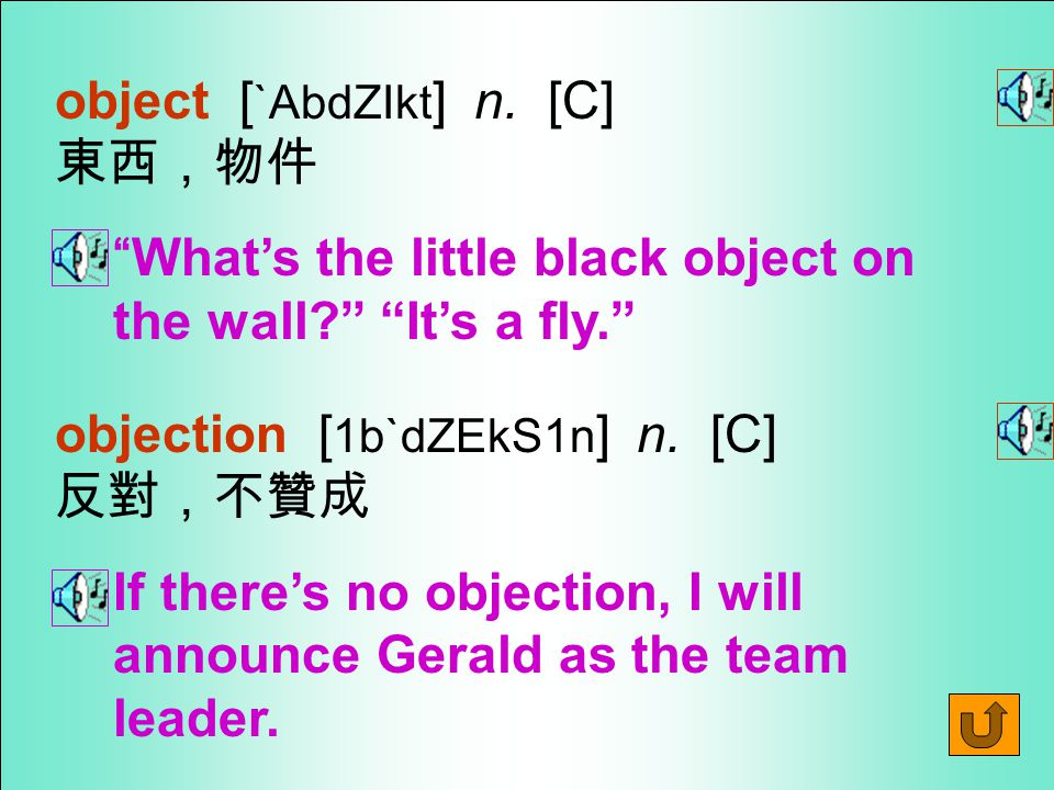 Words for Production 7.object [1b`dZEkt ] vi.
