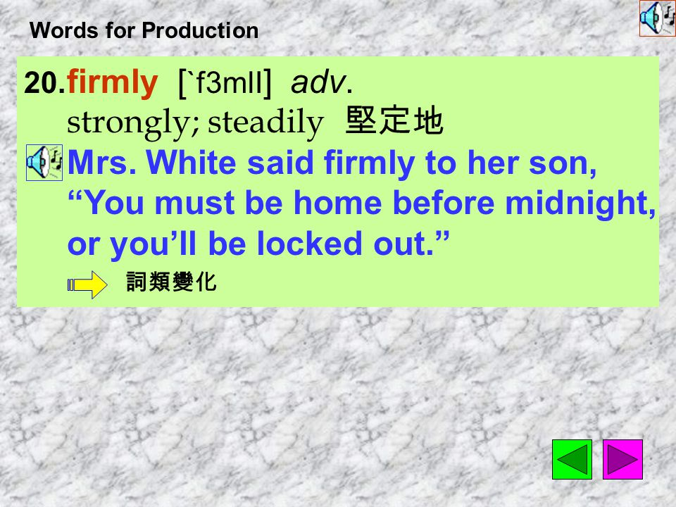Words for Production 19.personal [ `p3sNL ] adj.