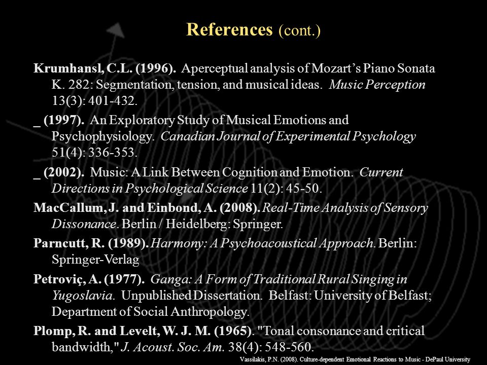 Vassilakis, P.N. (2008). Culture-dependent Emotional Reactions to Music - DePaul University References (cont.) Fulop, S.A. and Fitz, K. (2006b).