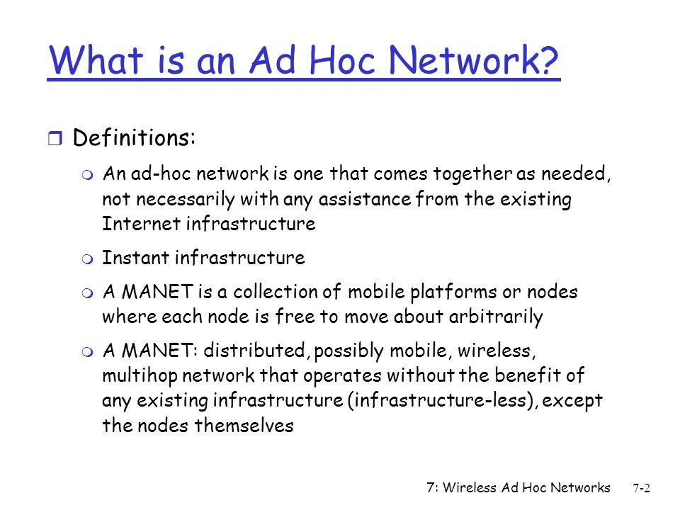 7: Wireless Ad Hoc Networks7-13 7.