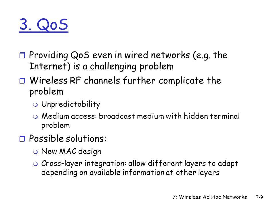 7: Wireless Ad Hoc Networks7-10 4.