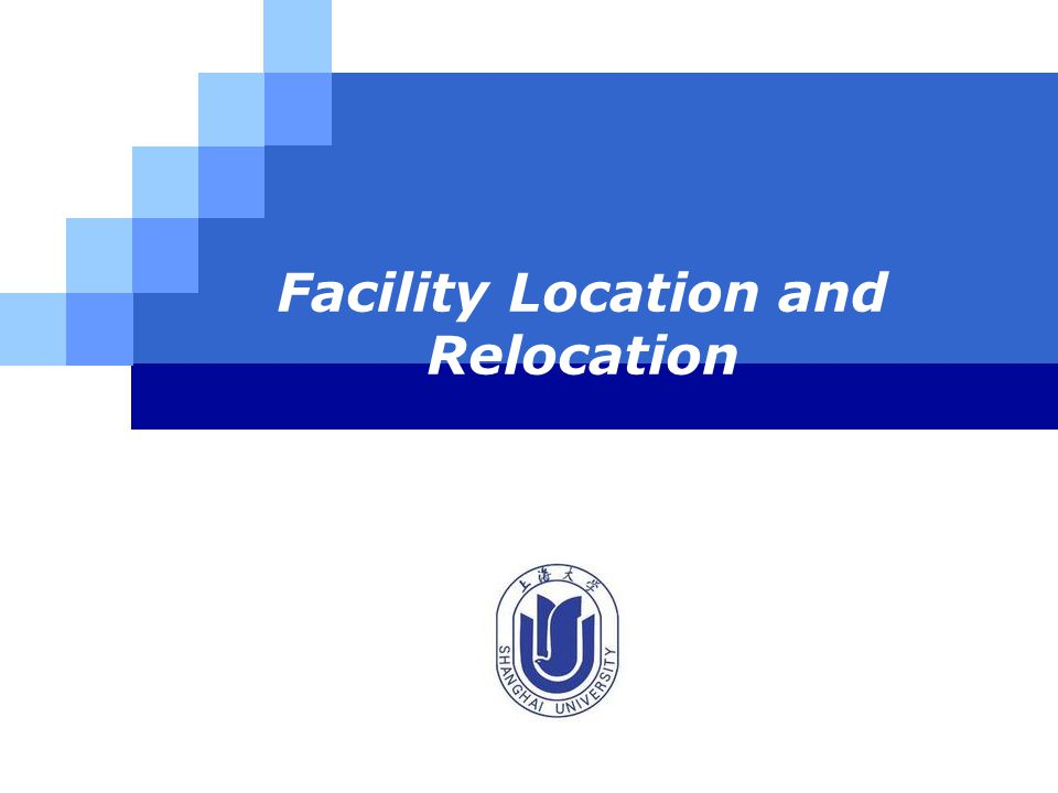 LOGO Facility Location and Relocation