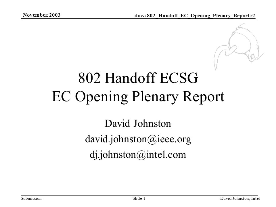 doc.: 802_Handoff_EC_Opening_Plenary_Report r2 Submission November.
