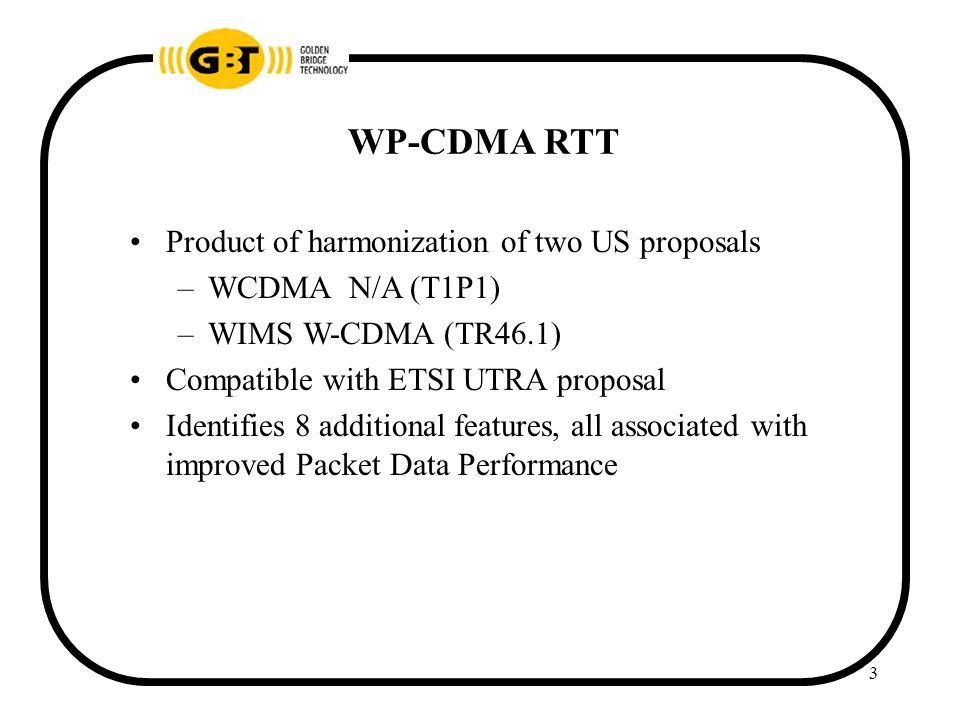14 WP-CDMA Distinguishing Features 1.