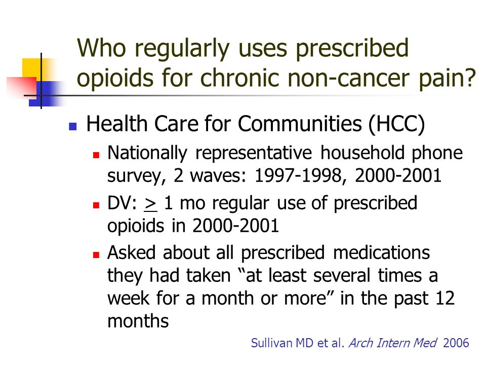 Who regularly uses prescribed opioids for chronic non-cancer pain.