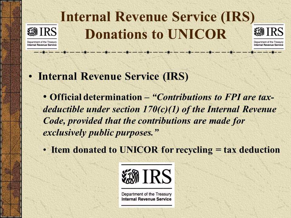 "Internal Revenue Service (IRS) Official determination – ""Contributions to FPI are tax- deductible under section 170(c)(1) of the Internal Revenue Code"