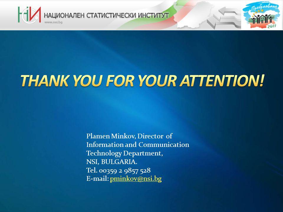 Plamen Minkov, Director of Information and Communication Technology Department, NSI, BULGARIA.