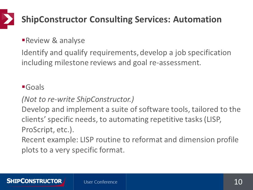 10  Review & analyse Identify and qualify requirements, develop a job specification including milestone reviews and goal re-assessment.