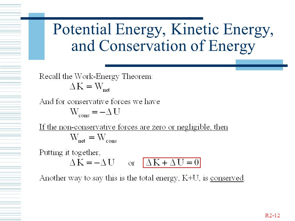 R2-12 Potential Energy, Kinetic Energy, and Conservation of Energy