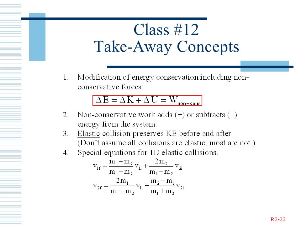R2-22 Class #12 Take-Away Concepts