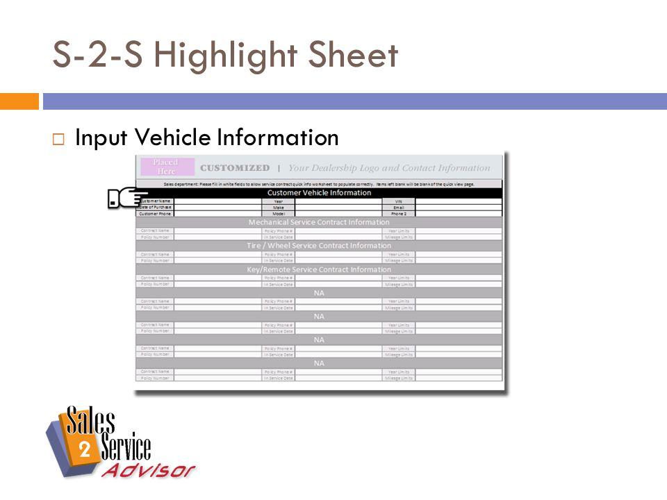 S-2-S Highlight Sheet  Input Vehicle Information