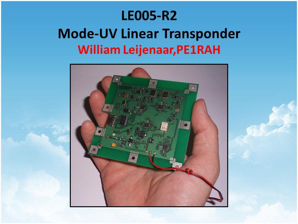 LE005-R2 Mode-UV Linear Transponder William Leijenaar,PE1RAH