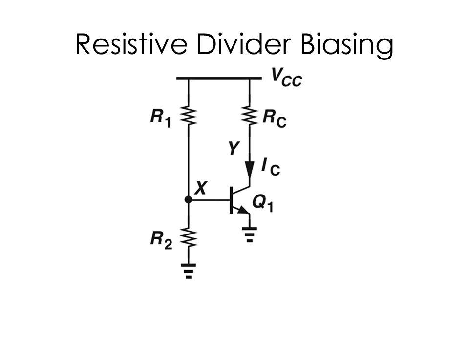 Resistive Divider Biasing