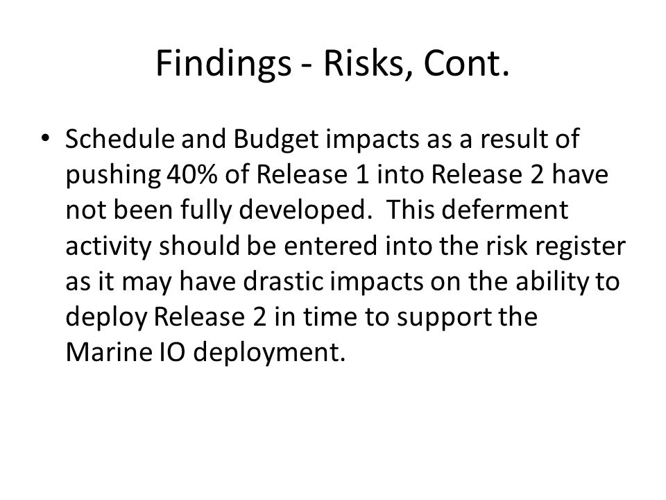 Findings - Risks, Cont.