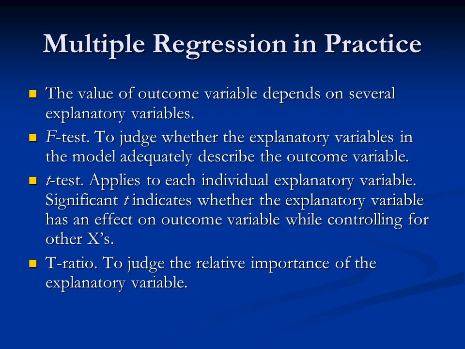 Basic Assumptions Mean value of the outcome variable for a set of explanatory variables is described by the regression equation.