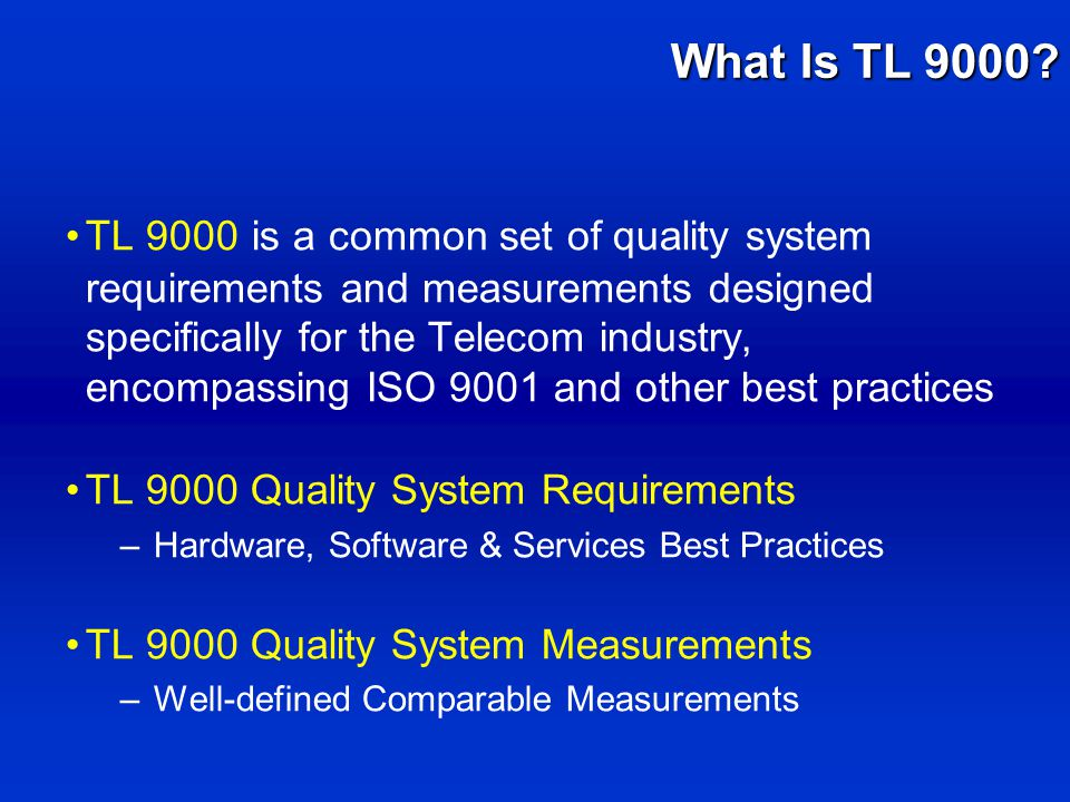 What Is TL 9000.